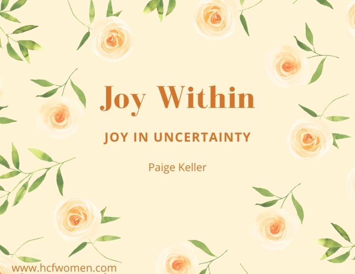 JOY in Uncertainty