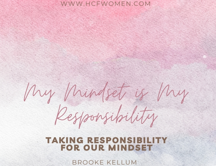 Taking Responsibility for OurMindset
