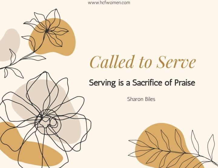 Serving is a Sacrifice ofPraise